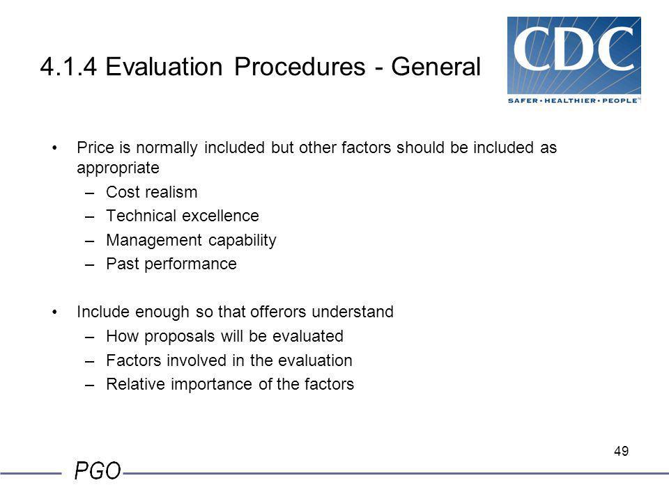 4.1.4 Evaluation Procedures - General