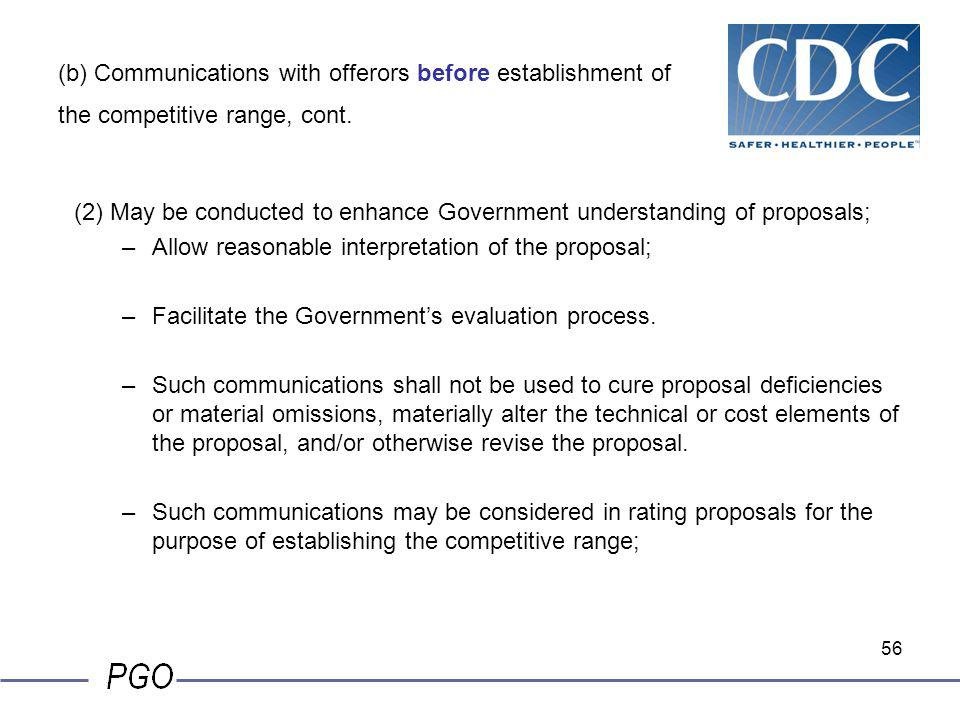 (b) Communications with offerors before establishment of the competitive range, cont.
