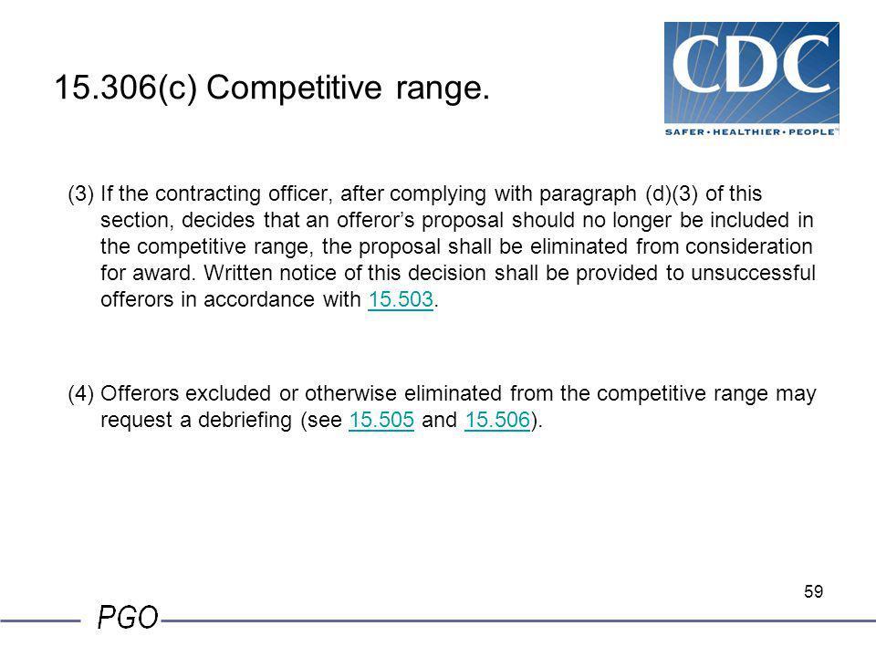15.306(c) Competitive range.