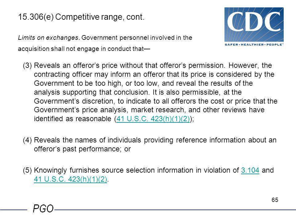 15. 306(e) Competitive range, cont. Limits on exchanges