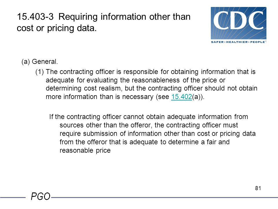 15.403-3 Requiring information other than cost or pricing data.