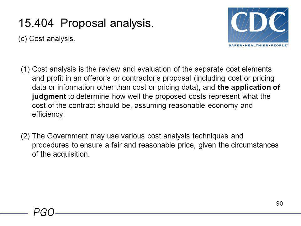 15.404 Proposal analysis. (c) Cost analysis.
