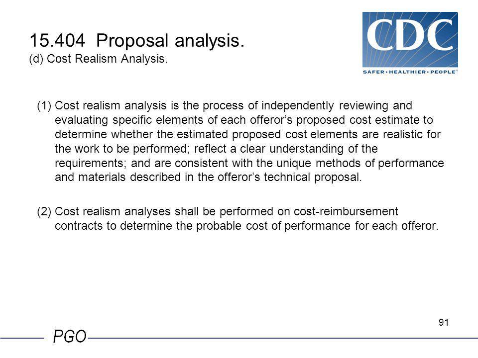 15.404 Proposal analysis. (d) Cost Realism Analysis.