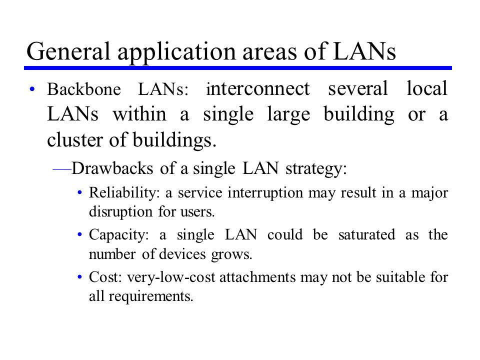 General application areas of LANs