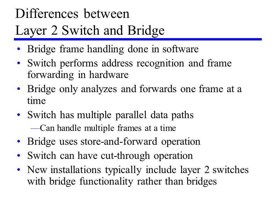 Differences between Layer 2 Switch and Bridge