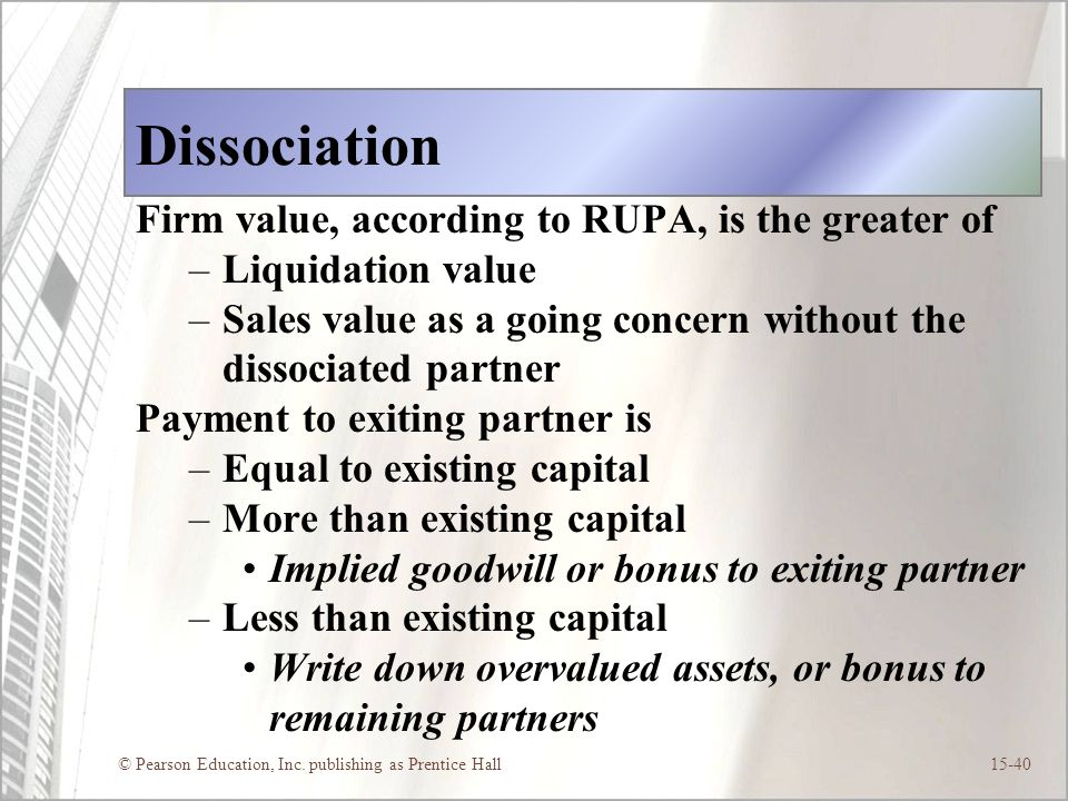 Dissociation Firm value, according to RUPA, is the greater of