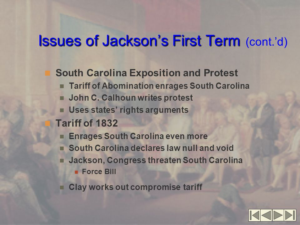 Issues of Jackson's First Term (cont.'d)