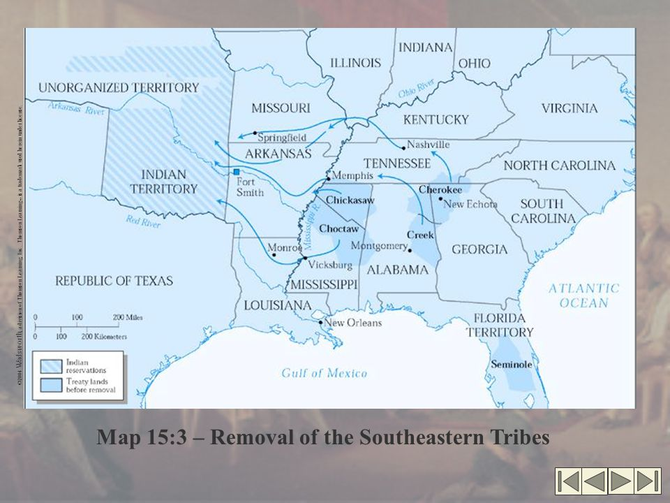 Map 15:3 – Removal of the Southeastern Tribes