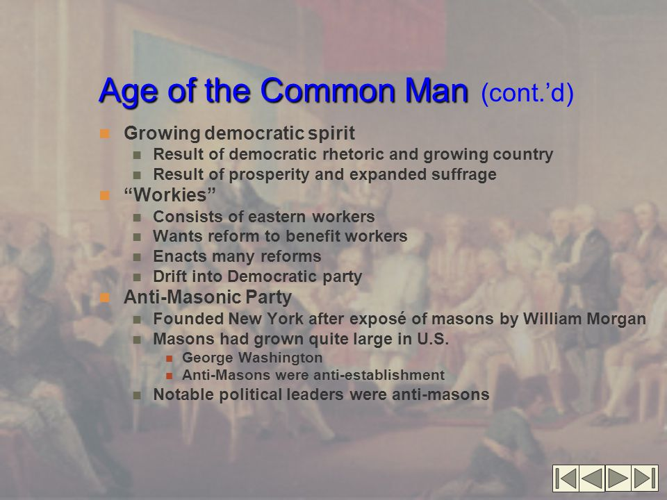 Age of the Common Man (cont.'d)