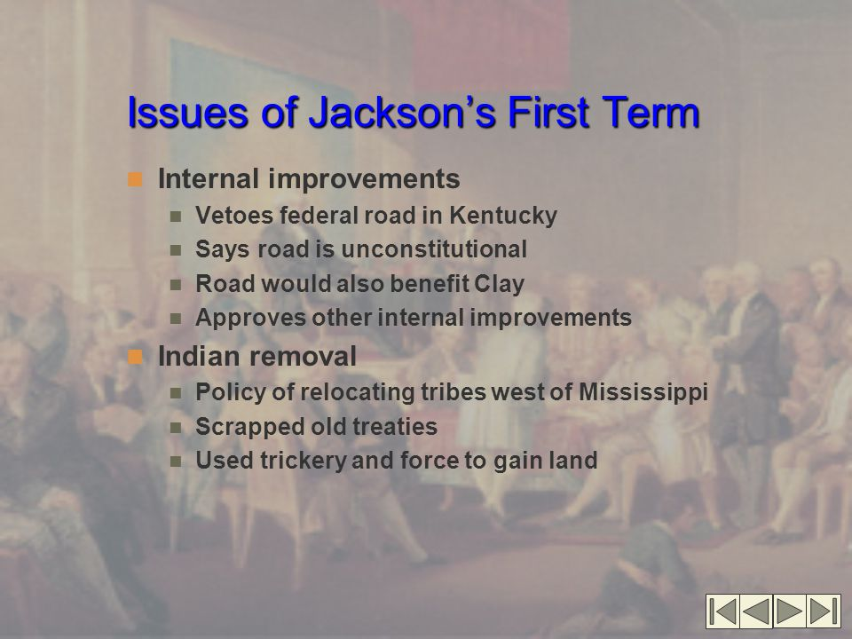 Issues of Jackson's First Term