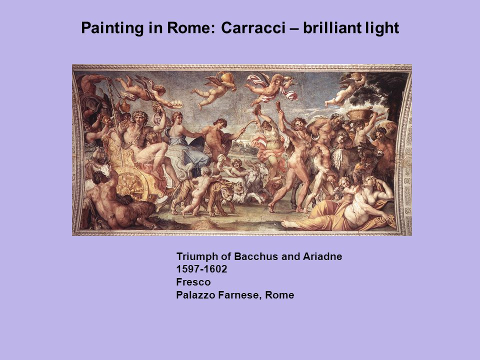 Painting in Rome: Carracci – brilliant light