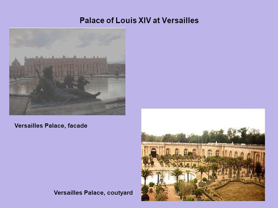 Palace of Louis XIV at Versailles
