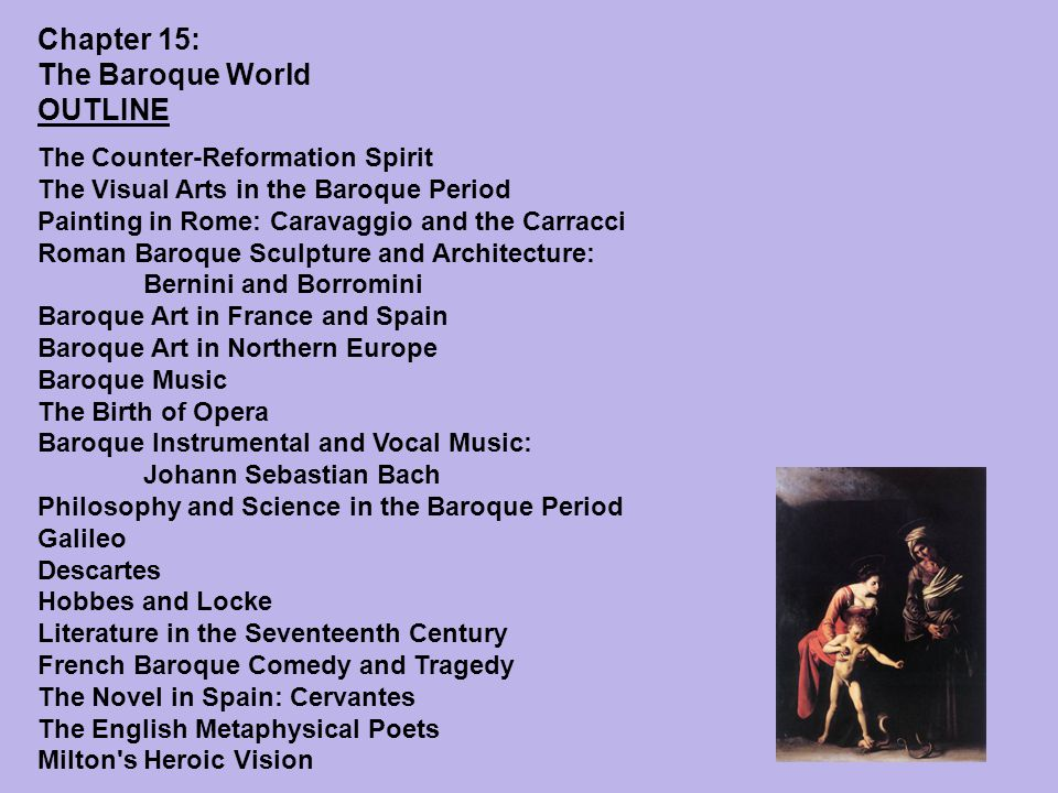 Chapter 15: The Baroque World Outline Chapter 15 OUTLINE