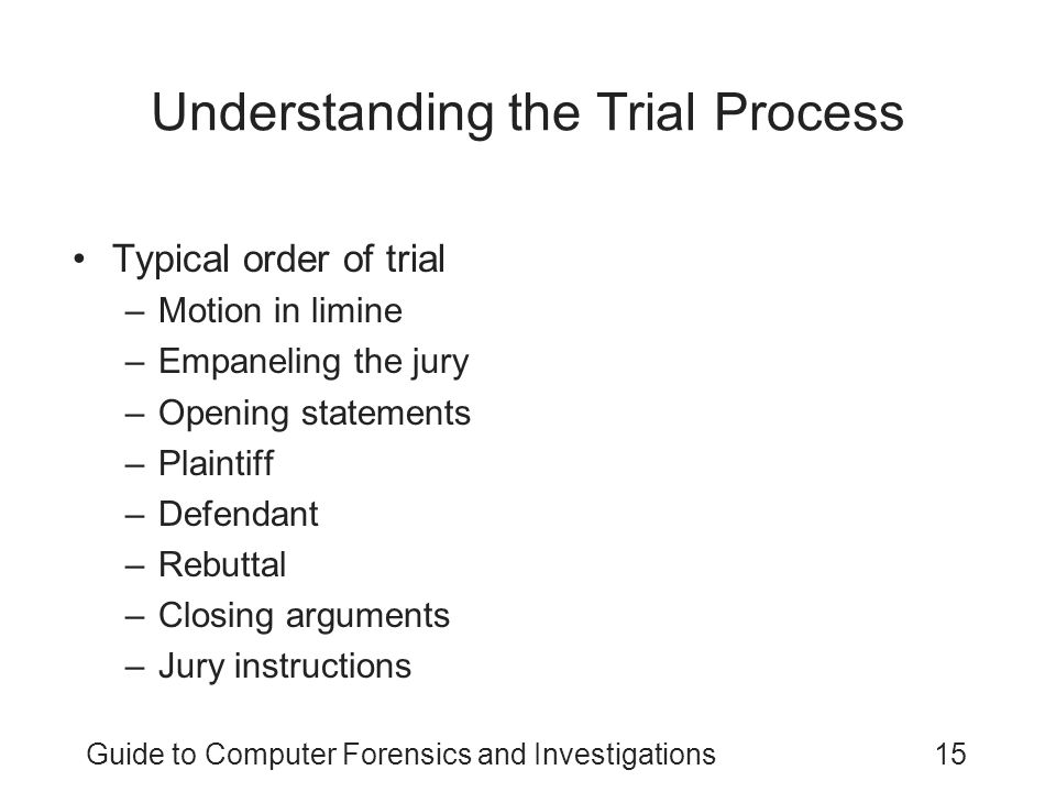Understanding the Trial Process