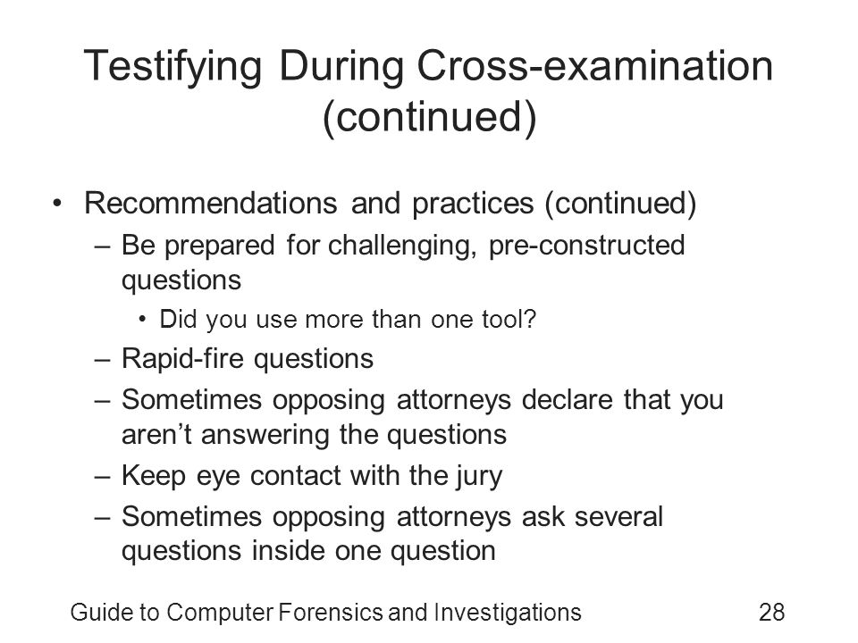 Testifying During Cross-examination (continued)