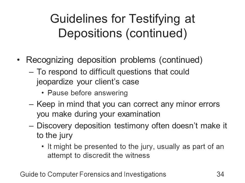 Guidelines for Testifying at Depositions (continued)