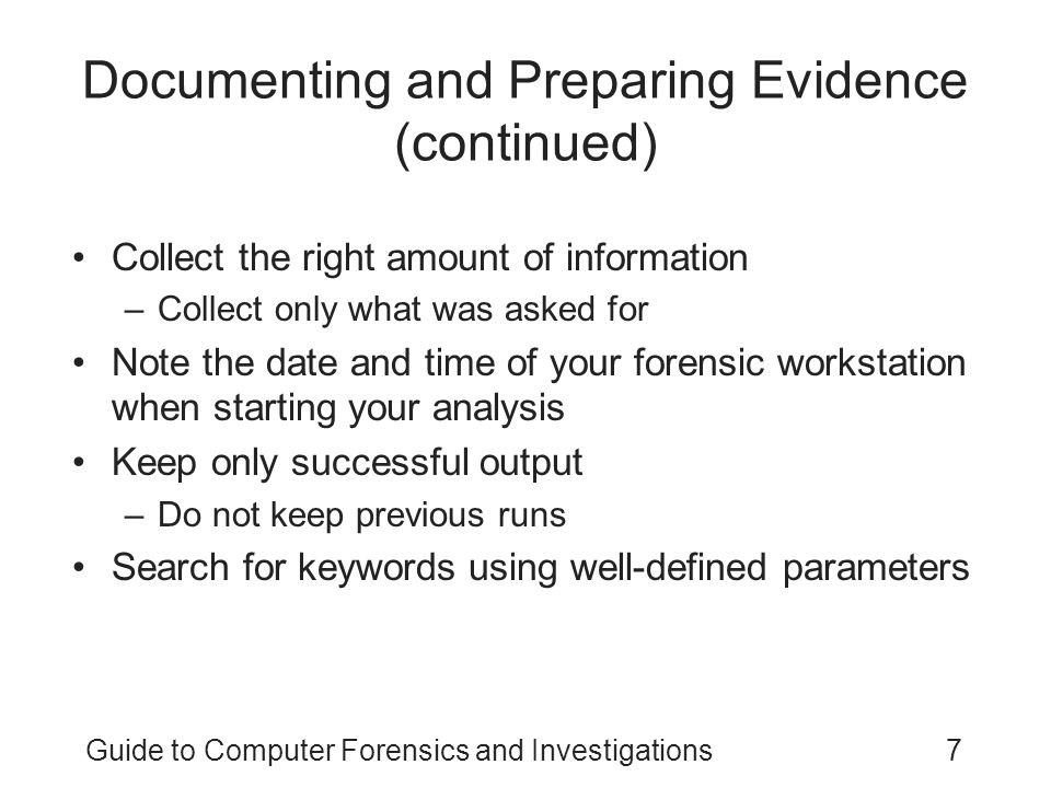 Documenting and Preparing Evidence (continued)