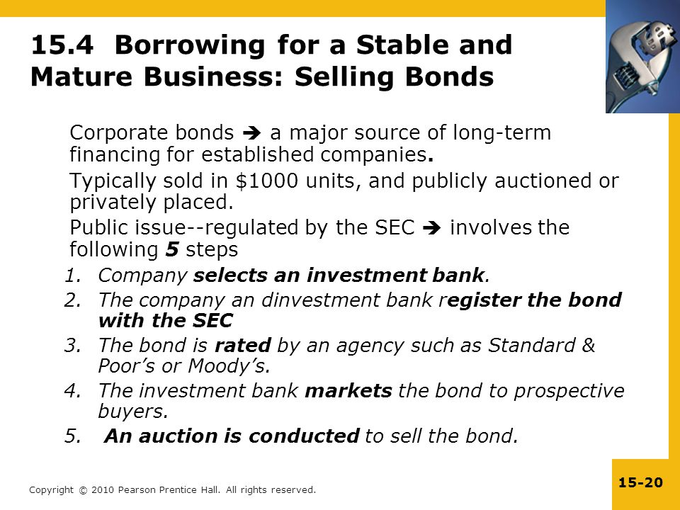15.4 Borrowing for a Stable and Mature Business: Selling Bonds