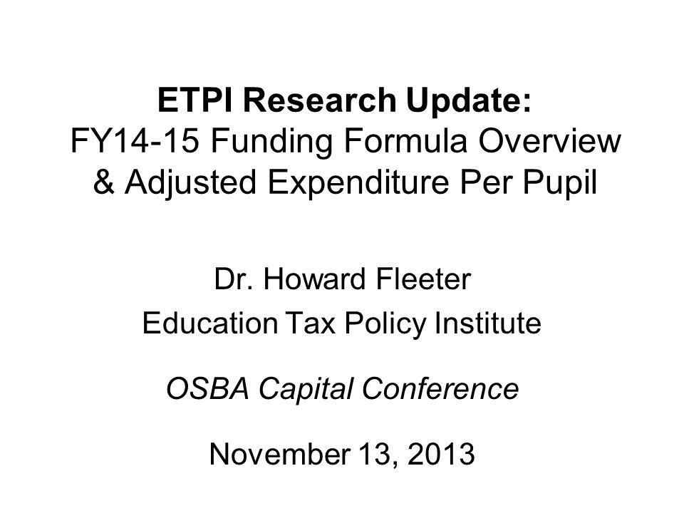 ETPI Research Update: FY14-15 Funding Formula Overview & Adjusted Expenditure Per Pupil