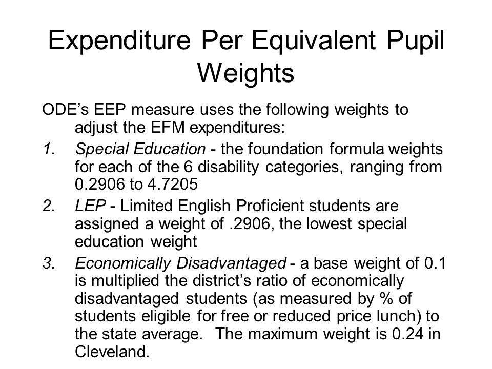 Expenditure Per Equivalent Pupil Weights