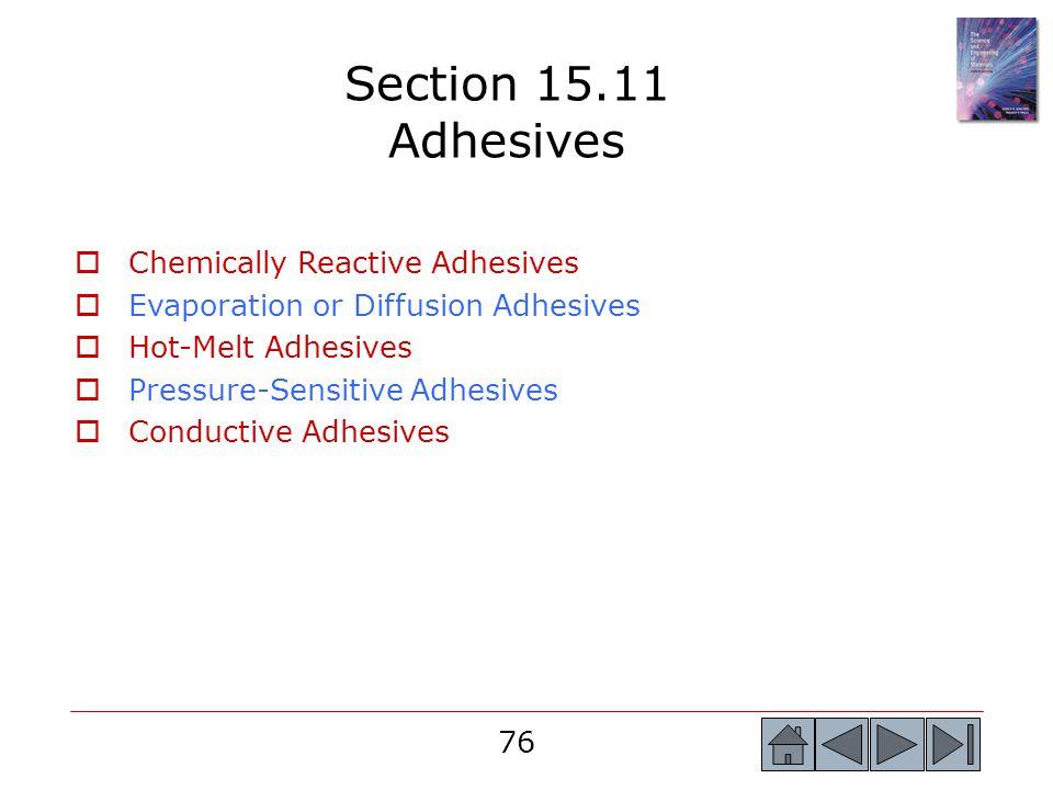 Section 15.11 Adhesives Chemically Reactive Adhesives