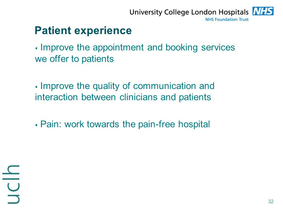Patient experience Improve the appointment and booking services we offer to patients.