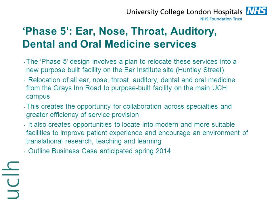'Phase 5': Ear, Nose, Throat, Auditory, Dental and Oral Medicine services