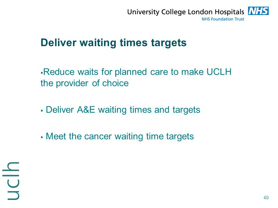 Deliver waiting times targets