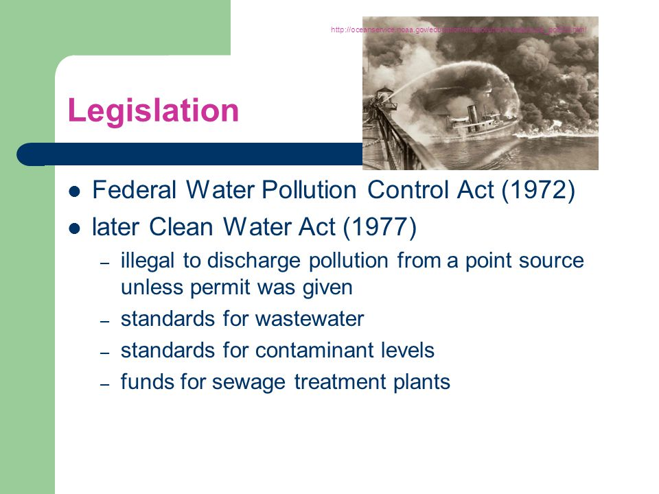 Legislation Federal Water Pollution Control Act (1972)