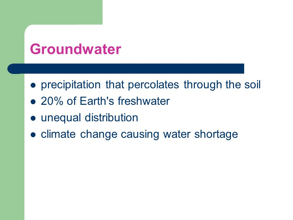 Groundwater precipitation that percolates through the soil