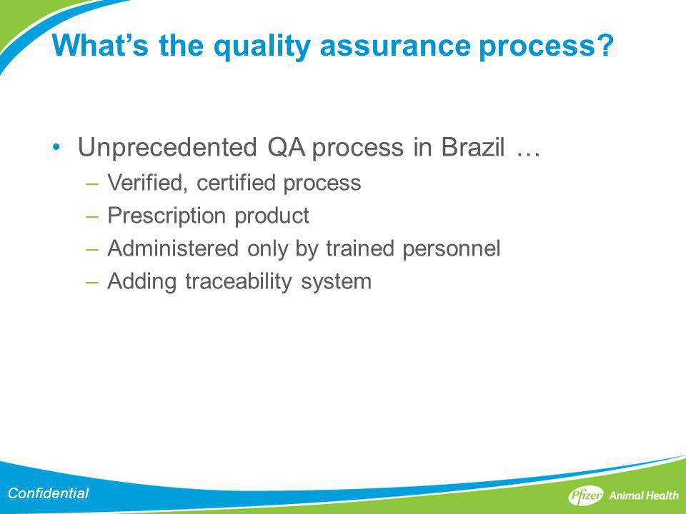 What's the quality assurance process