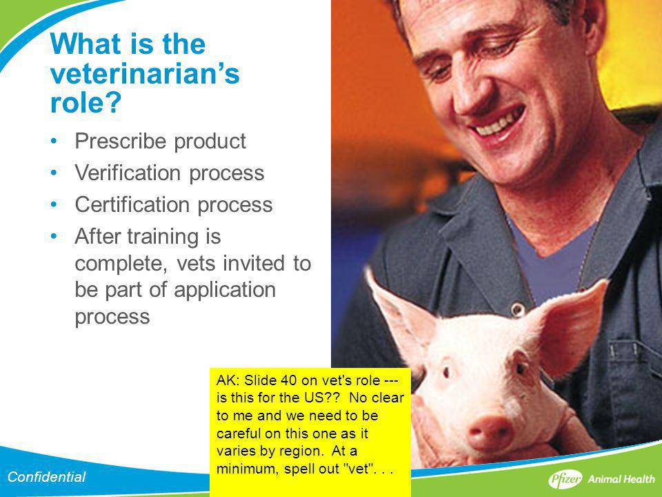 What is the veterinarian's role