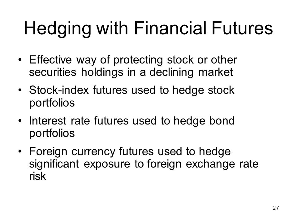 Hedging with Financial Futures