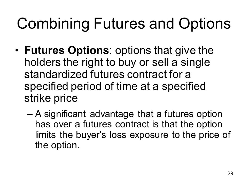 Combining Futures and Options