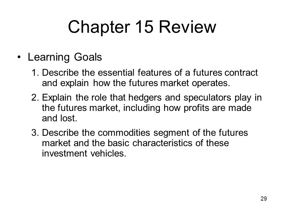 Chapter 15 Review Learning Goals