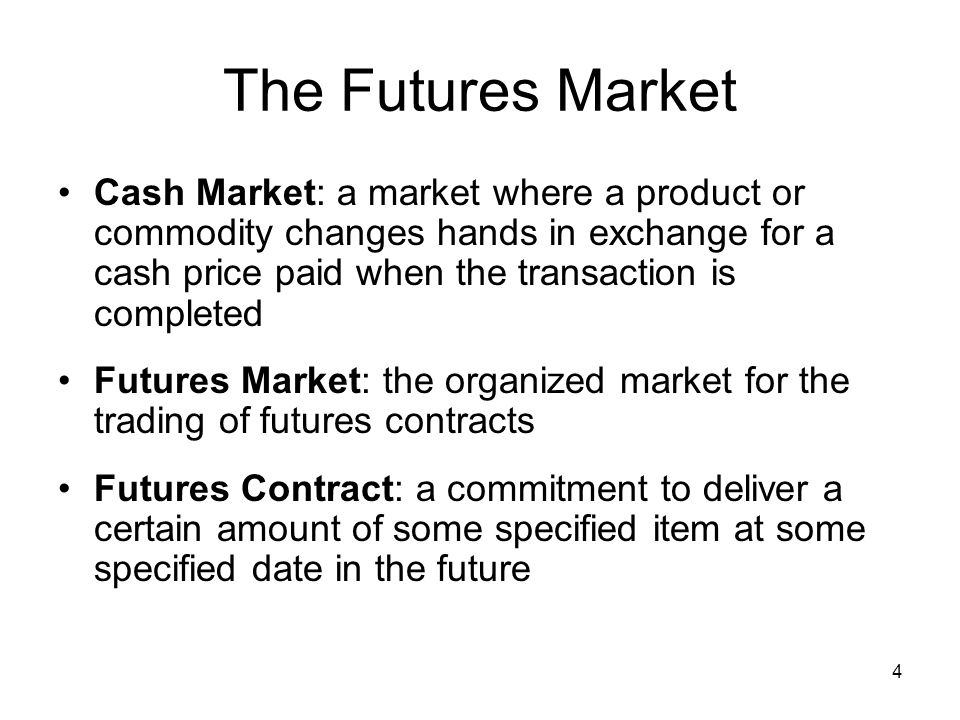 The Futures Market