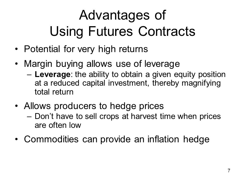 Advantages of Using Futures Contracts