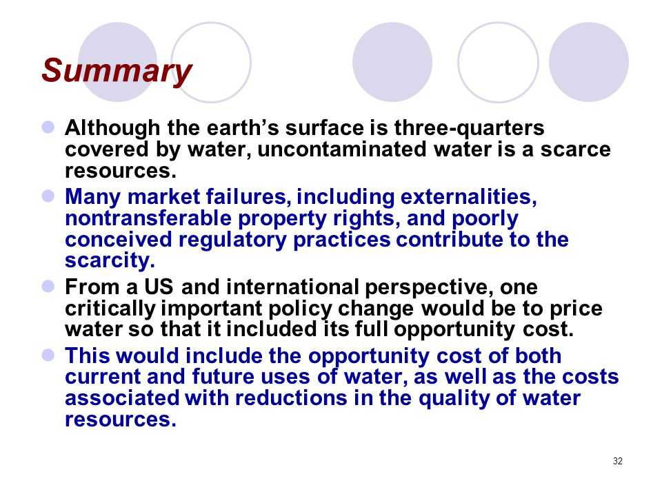 Summary Although the earth's surface is three-quarters covered by water, uncontaminated water is a scarce resources.