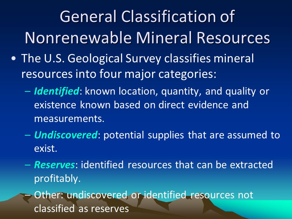 General Classification of Nonrenewable Mineral Resources