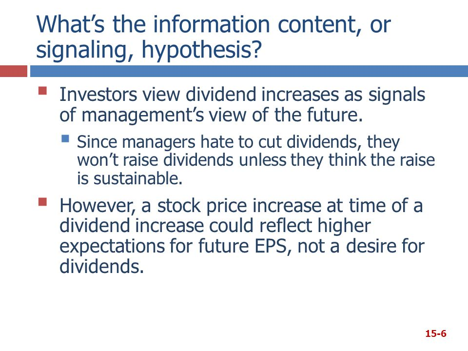 What's the information content, or signaling, hypothesis