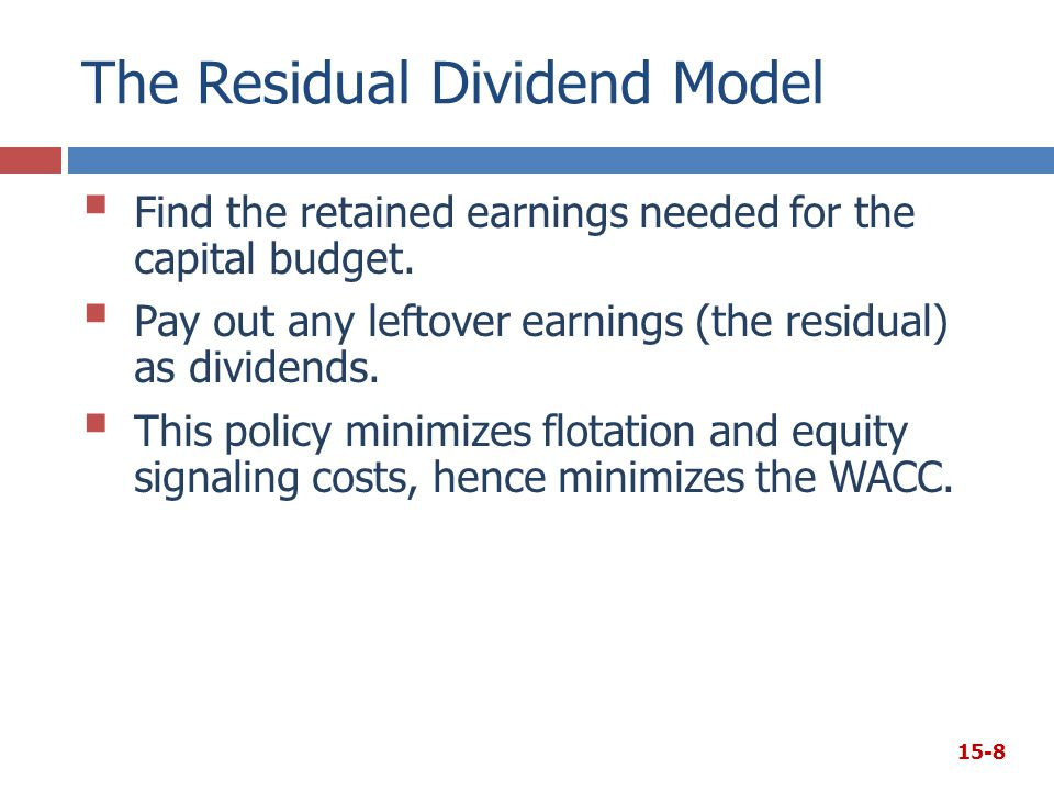 The Residual Dividend Model