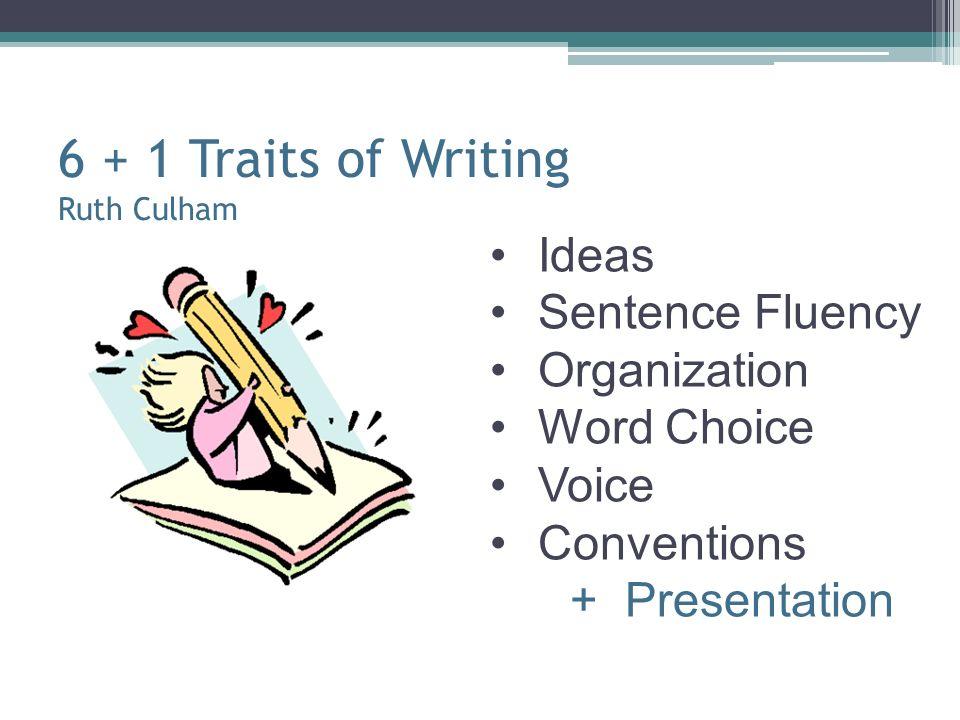 6 + 1 Traits of Writing Ruth Culham