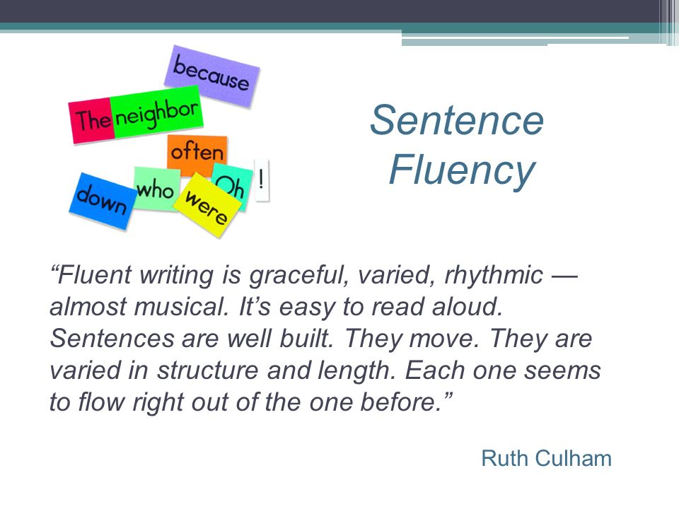 Sentence Fluency.