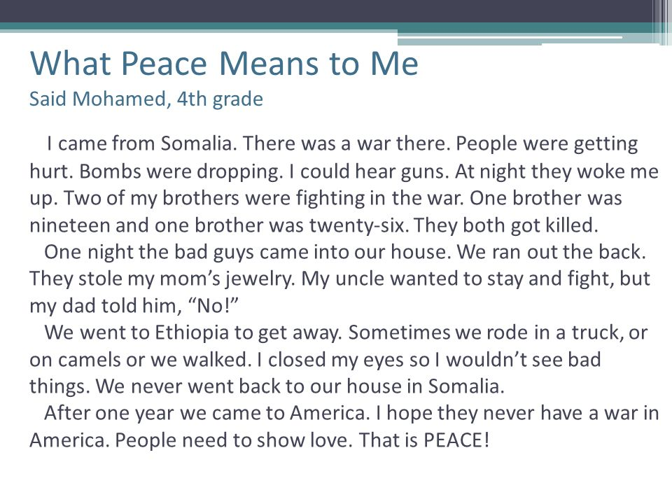 What Peace Means to Me Said Mohamed, 4th grade
