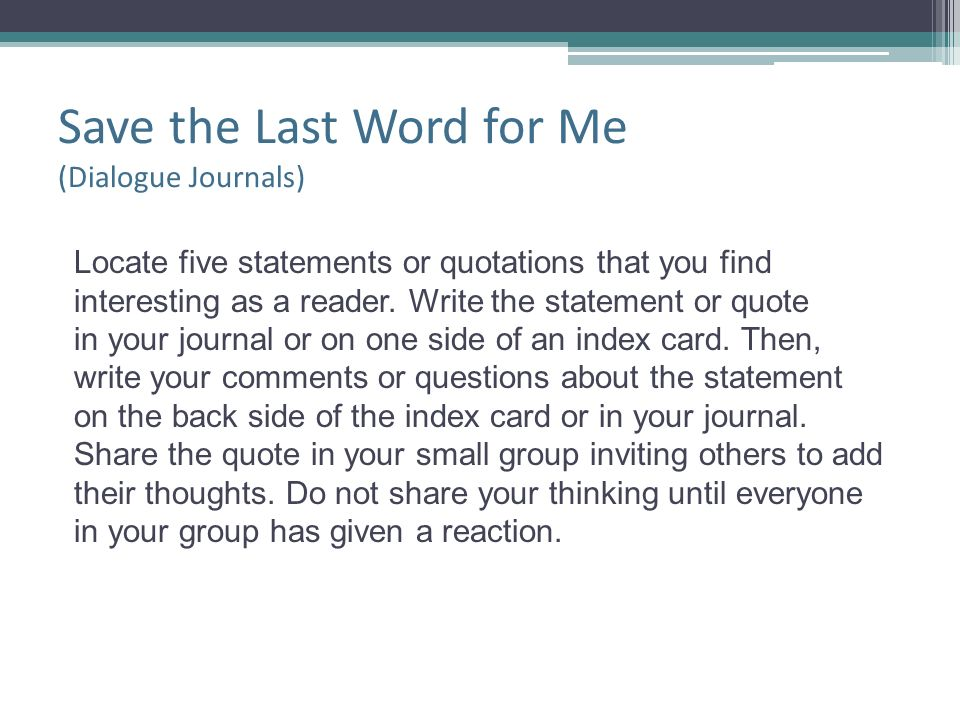 Save the Last Word for Me (Dialogue Journals)