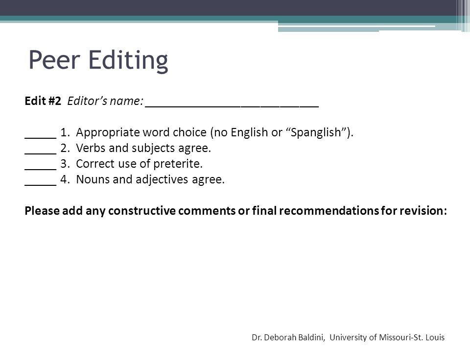 Peer Editing Edit #2 Editor's name: ___________________________