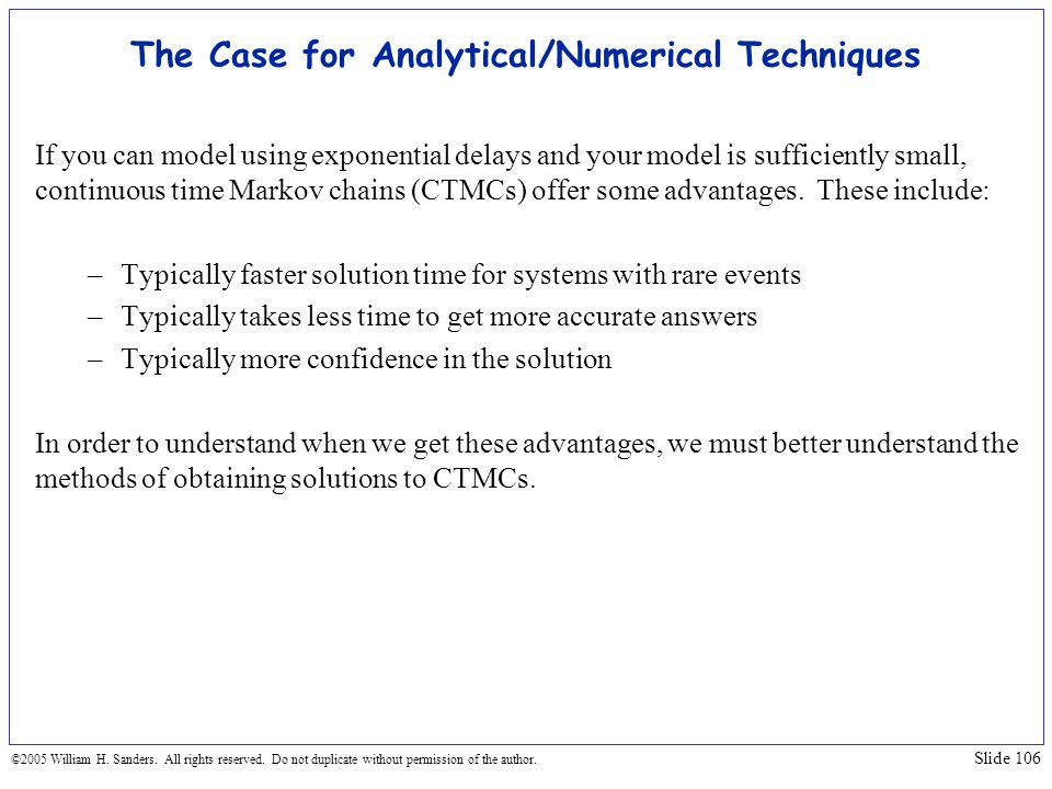 The Case for Analytical/Numerical Techniques