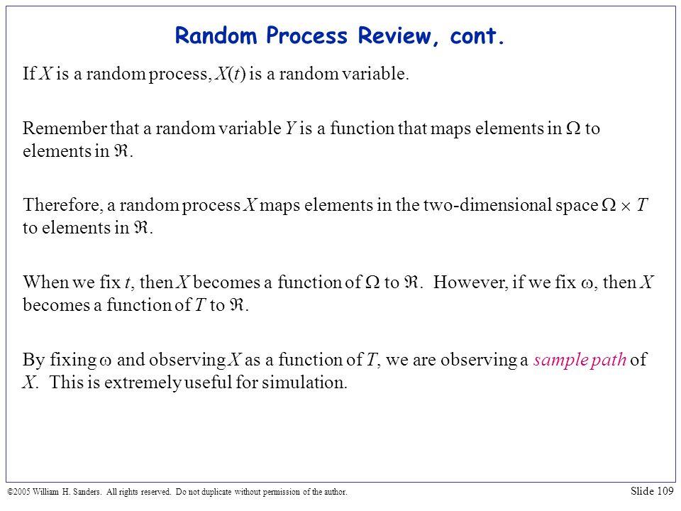 Random Process Review, cont.