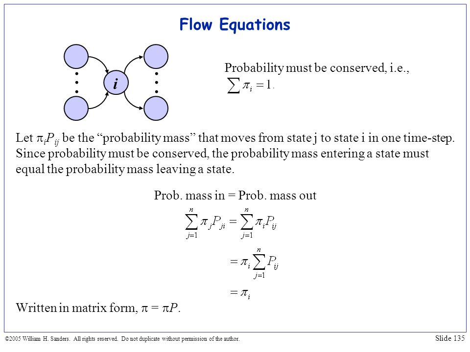 . . . . . . Flow Equations i Probability must be conserved, i.e.,