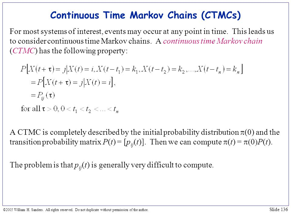 Continuous Time Markov Chains (CTMCs)